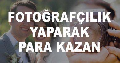 Fotoğrafçılık Yaparak Para Kazan