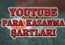 Youtube Para Kazanma Şartları (Aktif etme, Reklam Etkinleştirme)