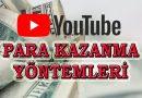 Youtube'da Para Kazanma Yöntemleri