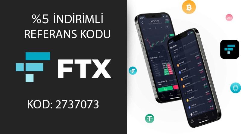 FTX Referans Kodu %5 Komisyon İndirimli